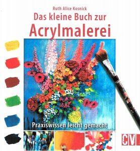Das kleine Buch zur Acrylmalerei